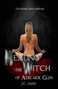 JC Stockli - Healing The Witch Of Adelaide Glen